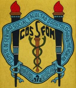 Comité de Servicio Social de la Facultad de Odontología en Michoacán, COSSFOM, fundado en 1972 por Eduardo Garibay Mares en la Universidad Michoacana de San Nicolás de Hidalgo, UMSNH
