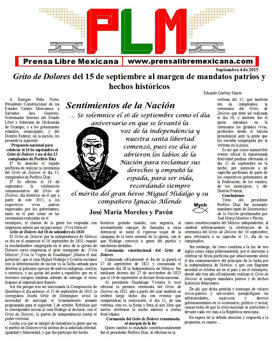 Propuesta nacional para celebrar el 16 de septiembre el Grito de Dolores y no el día 15 cumpleaños de Porfirio Díaz