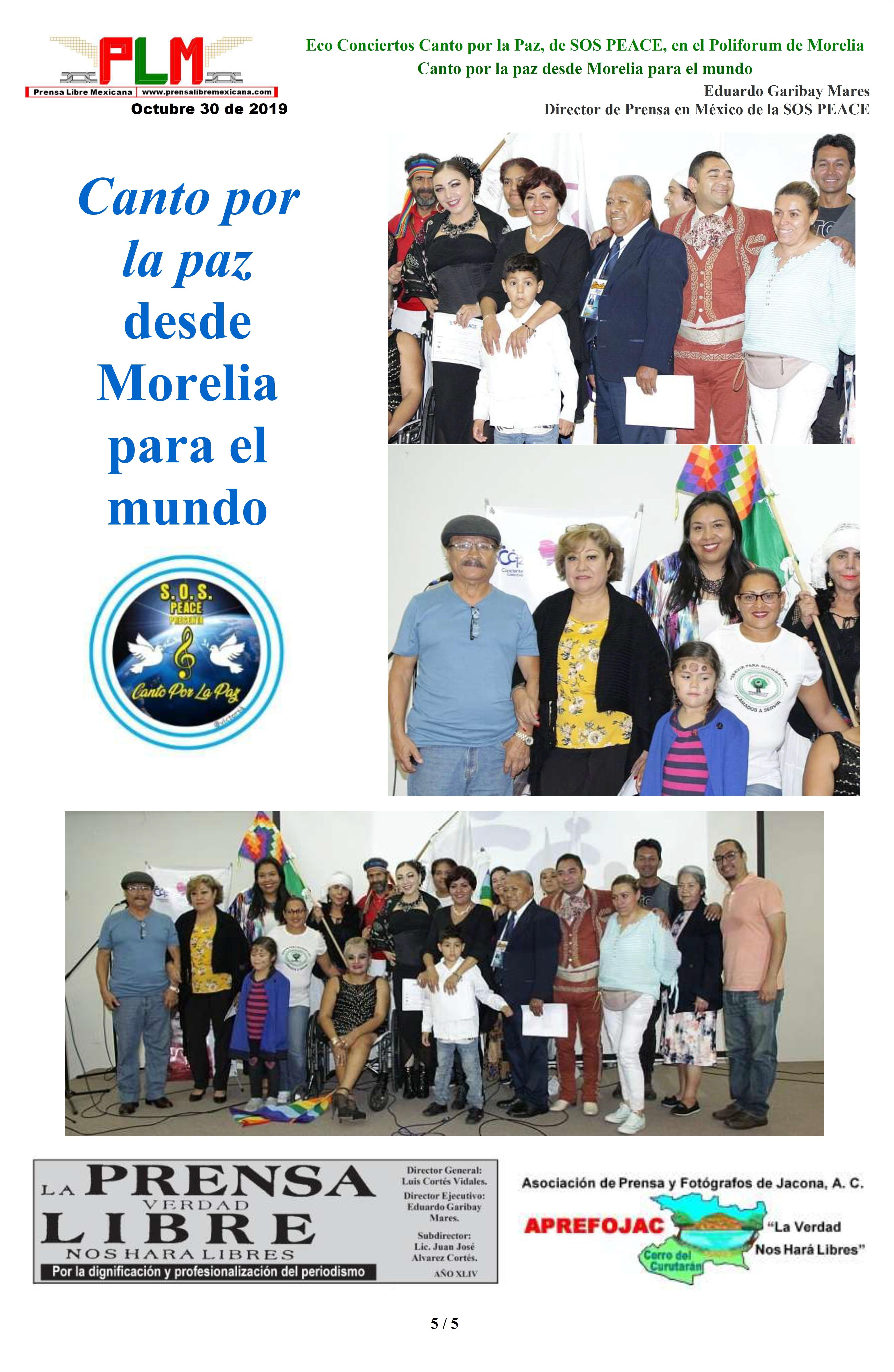 Eco Conciertos Canto por la Paz, de SOS PEACE, en el Poliforum de Morelia. Eduardo Garibay Mares. PAGINA 5